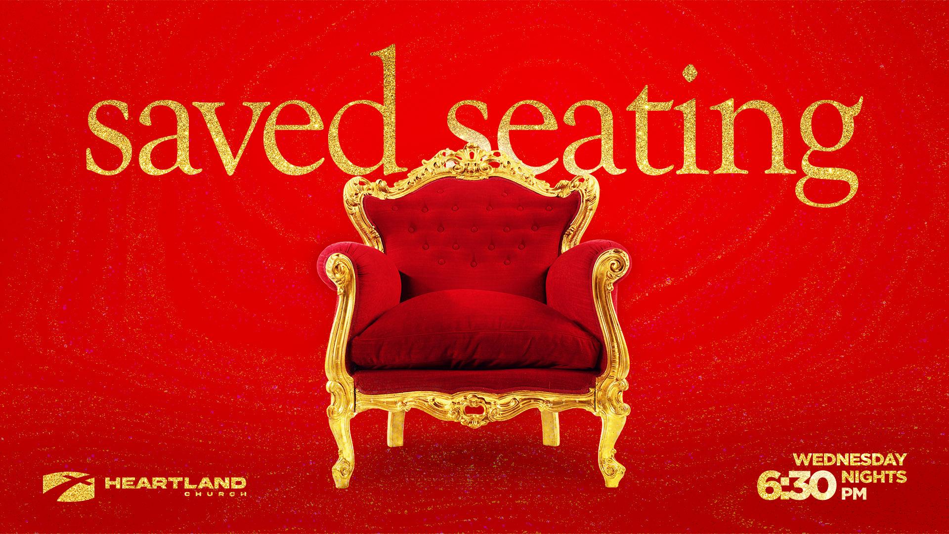 Saved Seating SERIES WED | Pastor Jason A. Gatlin | Heartland Church | Sharpsville IN